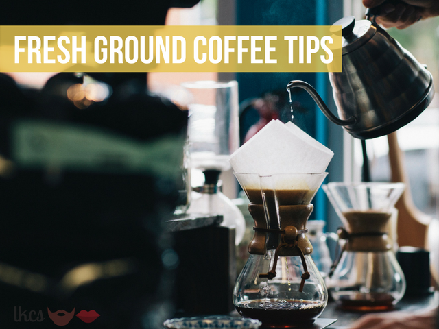 fresh ground coffee tips